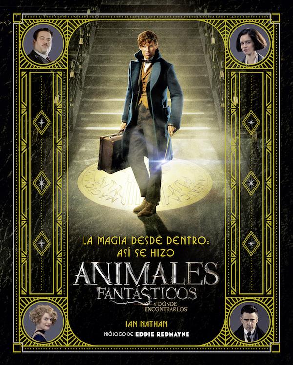 Imagen de LA MAGIA DESDE DENTRO: ASÍ SE HIZO ANIMALES FANTÁSTICOS Y DÓNDE ENCONTRARLOS